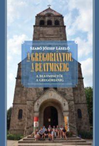 A gregoriántól a beatmiséig