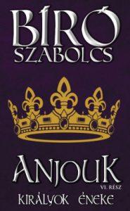 Anjouk VI. - Királyok éneke