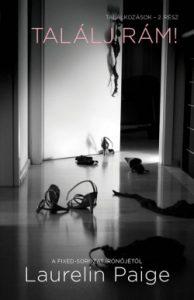 Találj rám! - Találkozások - 2. rész