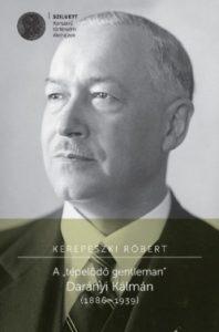 A tépelődő gentleman Darányi Kálmán (1886-1939)