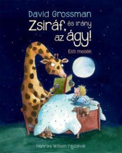 Zsiráf. és irány az ágy!
