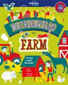 Farm - Matricavilág