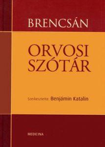 Brencsán Orvosi szótár (4. kiadás)