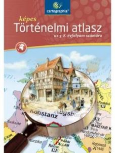 Képes történelmi atlasz 5-8. évf. számára