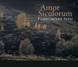 Amor Siculorum - Fodor István fotói