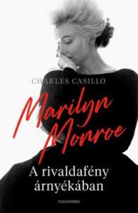 Marilyn Monroe - A rivaldafény árnyékában