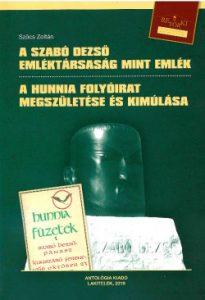 A Szabó Dezső emléktársaság mint emlék - A Hunnia folyóirat megszületése és kimúlása