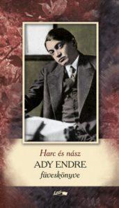 Harc és nász - Ady Endre füveskönyv