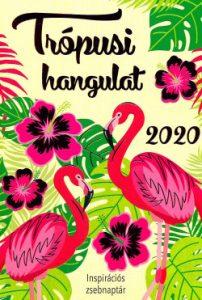 2020 Trópusi hangulat - Inspirációs zsebnaptár