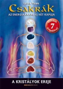Csakrák - Az energiaáramlás hét kapuja