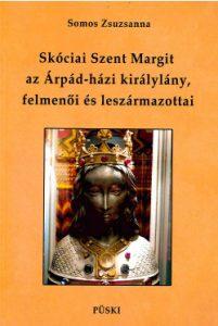 Skóciai Szent Margit, az Árpád-házi királylány felmenői és leszármazottai