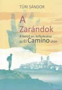 A Zarándok - A belső én felfedezése az El Camino úton