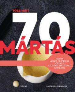 Több mint 70 mártás