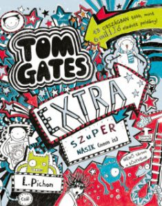 Extra szuper nasik (nem is) - Tom Gates
