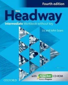 New Headway Intermediate Workbook without key - Fourth edition