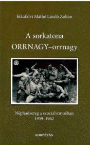 A sorkatona ORRNAGY-orrnagy