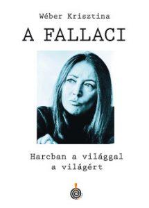 A Fallaci - Harcban a világgal a világért