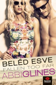 Beléd esve - Fallen too far