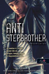 Vészkijárat - Anti Stepbrother