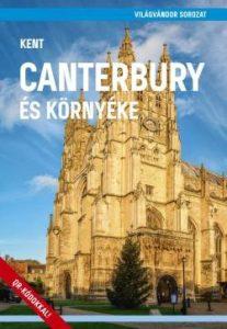 Canterbury és környéke - Kent