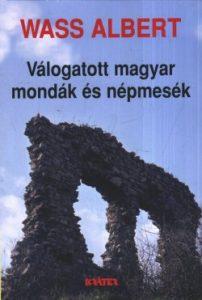 Válogatott magyar mondák és népmesék(puhatáblás)