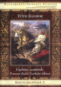 Kisenciklopédia 2. - Győztes csatáink: Pozsonyi diadal, Cserhalmi ütközet