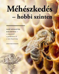 Méhészkedés hobbi szinten
