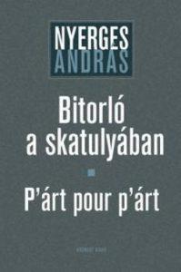Bitorló a skatulyában - P'árt pour p'árt