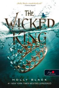 A gonosz király - The Wicked King