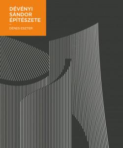 Dévényi Sándor építészete