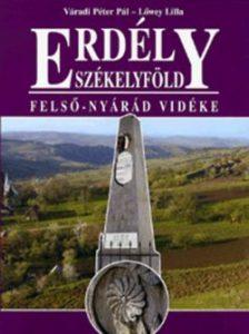 Erdély-Székelyföld - Felső-Nyárád vidéke