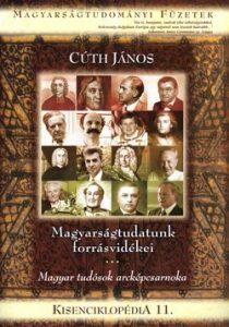 Kisenciklopédia 11. - Magyarságtudatunk forrásvidékei
