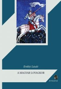 A magyar lovagkor