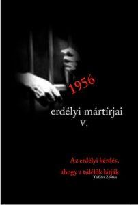 1956 erdélyi mártírjai V.