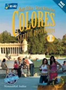 Colores - Spanyol nyelvkönyv 1. + CD