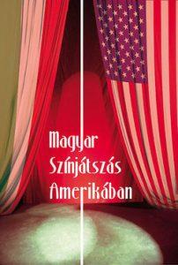 Magyar színjátszás Amerikában