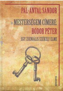 Mesterségem címere: Bodor Péter
