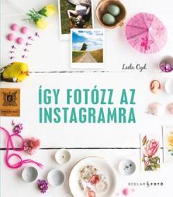 Így fotózz az Instagramra