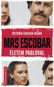 Mrs. Escobar - Életem Pablóval