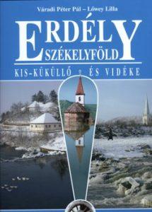 Erdély-Székelyföld-Kis Küküllő és vidéke