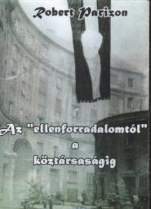 Az ellenforradalomtól a köztársaságig DVD