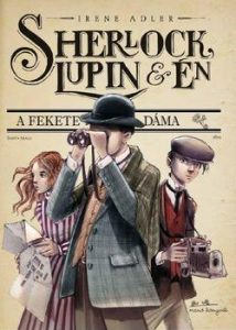 Sherlock, Lupin és Én 1. - A fekete dáma