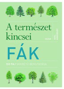 Fák - A természet kincsei