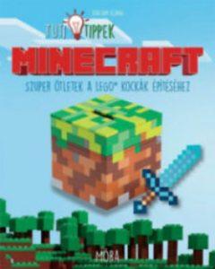 Minecraft - Szuper ötletek a Lego kockák építéséhez