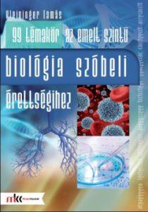 99 témakör az emeltszintű biológia szóbeli érettségihez
