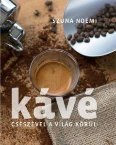 Kávé - Csészével a világ körül