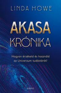 Akasa krónika - Hogyan érzékeld és használd az Univerzum tudástárát?