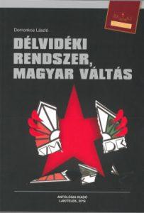 Délvidéki rendszer, magyar váltás