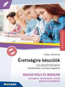 Érettségire készülök - Magyar nyelv és irodalom