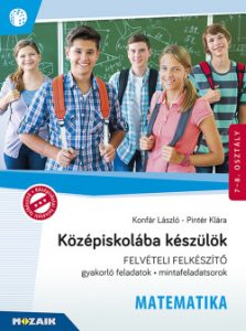 Középiskolába készülök - Matematika